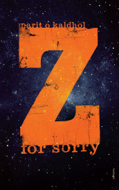 Z for sorry av Marit O. Kaldhol (Ebok)