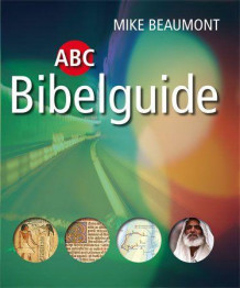 ABC bibelguide av Mike Beaumont (Innbundet)