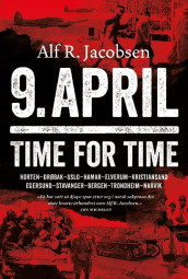 9. april -  time for time av Alf R. Jacobsen (Ebok)