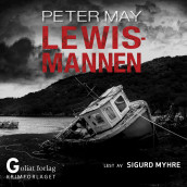 Lewismannen av Peter May (Nedlastbar lydbok)