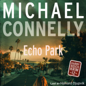 Echo park av Michael Connelly (Nedlastbar lydbok)