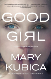 Good girl av Mary Kubica (Ebok)