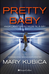 Pretty Baby av Mary Kubica (Ebok)